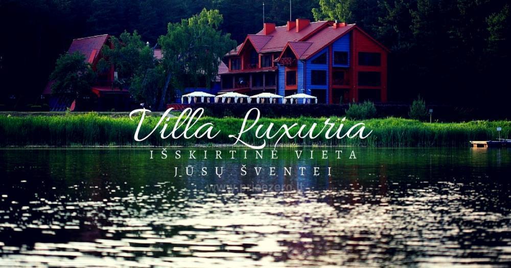 Villa Luxuria - izņēmuma vieta jūsu pasākumiem - 1